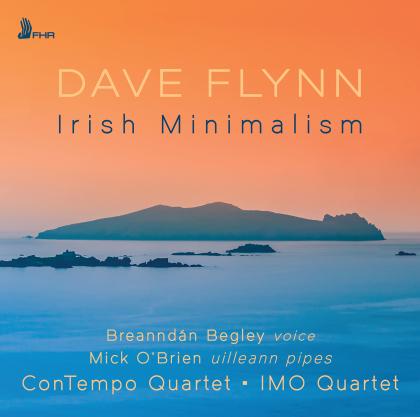 Dave Flynn, Breanndan Begley, Mick O'Brien (Uilleann Pipes), ConTempo Quartet & IMO Quartet - Irish Minimalism
