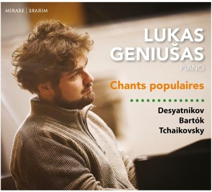 Leonid Desyatnikov, Béla Bartók (1881-1945), Peter Iljitsch Tschaikowsky (1840-1893) & Lukas Geniusas - Chants Populaires