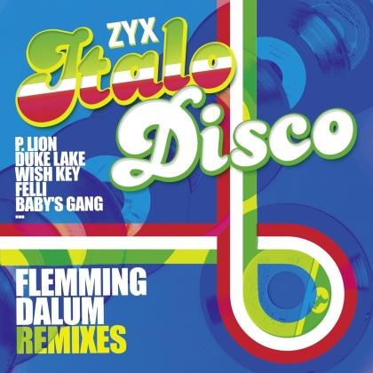 ZYX Italo Disco: Flemming Dalum Remixes