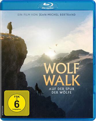 Wolf Walk - Auf der Spur der Wölfe (2019)