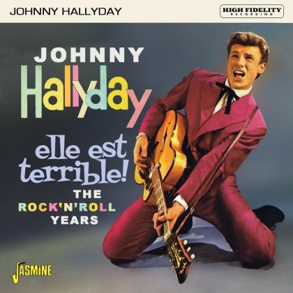 Johnny Hallyday - Elle Est Terrible !