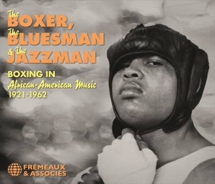 Brown Belly, Thompson, Calloway, Dorham, Hawkins - The Boxer, The Bluesman & The Jazzman 1921-62 (2 CDs)