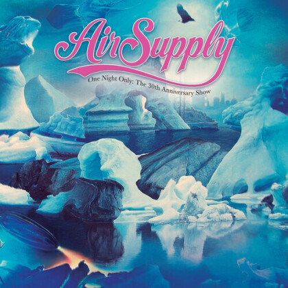 Air Supply - One Night Only - The 30Th Anniversary Show (Digipack, Cleopatra)