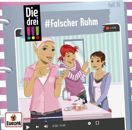 Die Drei !!! - Folge 76: #Falscher Ruhm