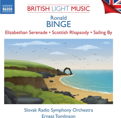 Ronald Binge, Ernest Tomlinson & Slovak Radio Symphony Orchestra - British Light Music Vol. 2 - Elizabethan Serenade / Scottish Rhapsody / Sailing By
