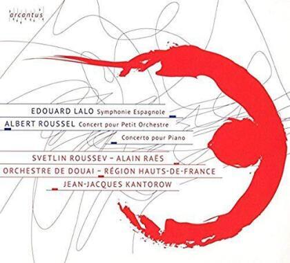 Svetlin Roussev, Alain Raës, Edouard Lalo (1823-1892), Albert Roussel (1869-1937), Jean-Jacques Kantorow, … - Symphonie Espagnole, Concert Pour Petit Orchestre - Concerto Pour Piano