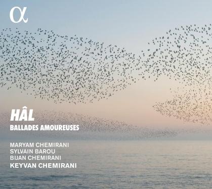 Keyvan Chemirani, Bijan Chemirani & maryam Chemirami - Hal - Ballades Amoureuses