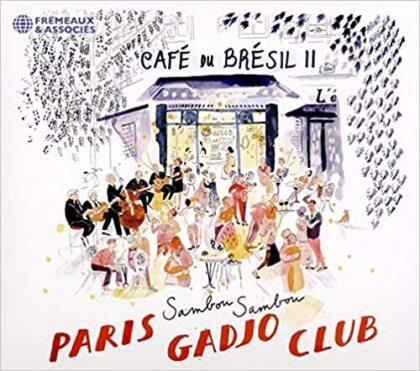 Cafe Du Bresil I - Paris Gadjo Club