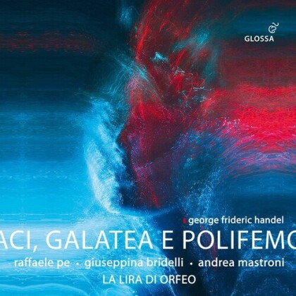 Raffaele Pe, Giuseppina Bridelli, La Lira Di Orfeo & Georg Friedrich Händel (1685-1759) - Aci, Galatea E Polifemo (2 CDs)