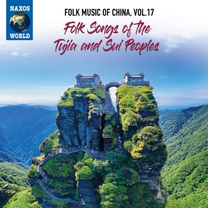 Folk Music Of China 17 - Folk Songs of the Tujia & Sui Peoples