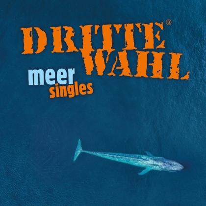 Dritte Wahl - Meer Singles