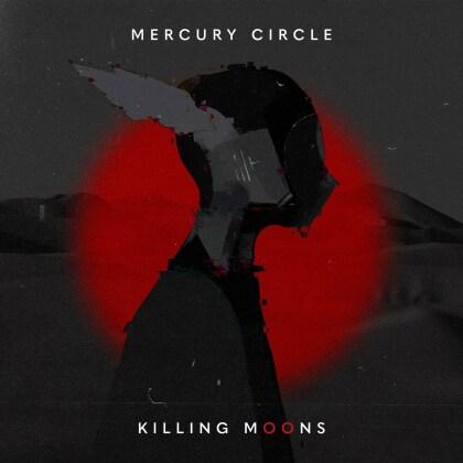 Mercury Circle - Killing Moons (Digipack)