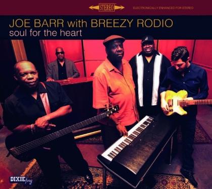 Joe Barr & Breezy Rodio - Soul For The Heart (LP)