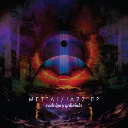 Rodrigo Y Gabriela - Jazz Mettal EPs