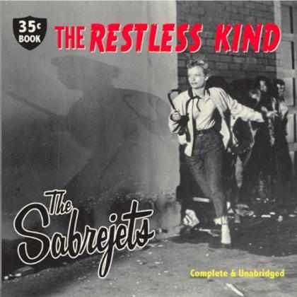 The Sabrejets - The Restless Kind