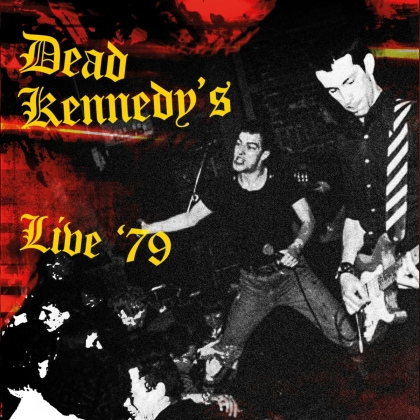 Dead Kennedys - Live '79