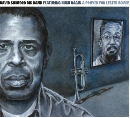 David Sanford - A Prayer For Lester Bowie (Digipack)