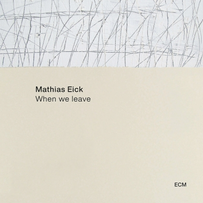 Mathias Eick - When We Leave