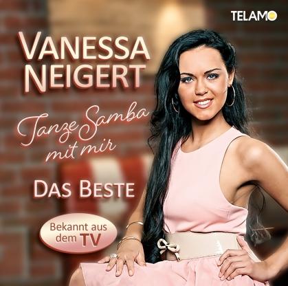 Vanessa Neigert (Dsds) - Tanze Samba mit mir-Das Beste