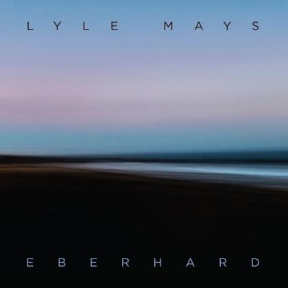 Lyle Mays - Eberhard (Digipack)