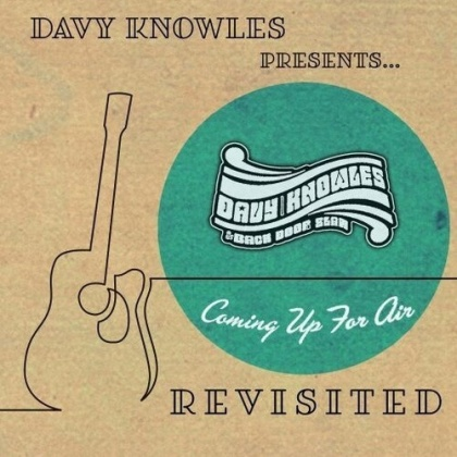 Davy Knowles - Davy Knowles Presents Back Door Slam Coming Up For