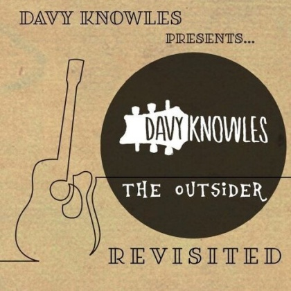 Davy Knowles - Davy Knowles Presents The Outsider Revisited