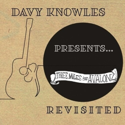 Davy Knowles - Davy Knowles Presents Three Miles From Avalon