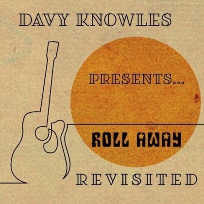 Davy Knowles - Davy Knowles Presents Back Door Slam Roll Away