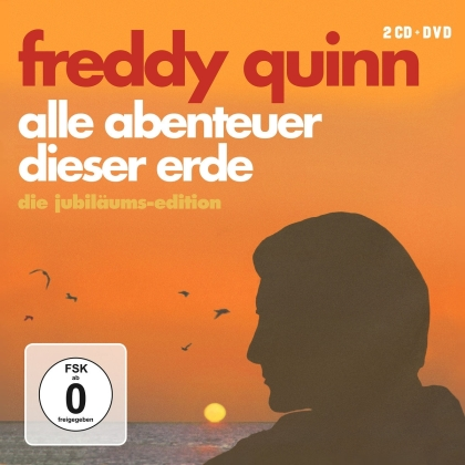 Freddy Quinn - Alle Abenteuer Dieser Erde (Anniversary Edition, CD + DVD)