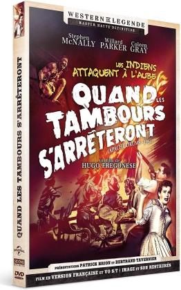 Quand les tambours s'arrêteront (1951) (Western de Légende)