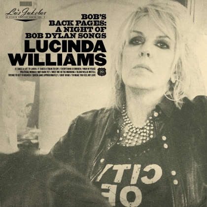 Lucinda Williams - Lu's Jukebox Vol. 3: Bob's Back Pages - A Night Of (2 LPs)