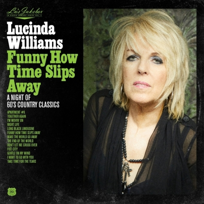 Lucinda Williams - Lu's Jukebox Vol. 4: Funny How Time Slips Away (LP)
