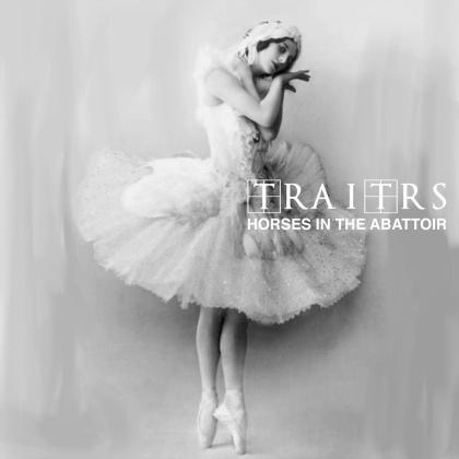 Traitrs - Horses In The Abattoir (Digipack)
