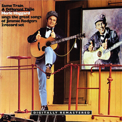 Merle Haggard - Same Train, A Different Time (2021 Reissue, BGO)