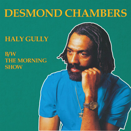 """Desmond Chamber - Haly Gully / The Morning Show (12"""" Maxi)"""