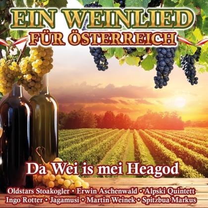 Ein Weinlied für Österreich - Da Wei is mei Heagod