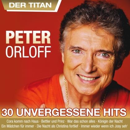 Peter Orloff - 30 unvergessene Hits (2 CD)