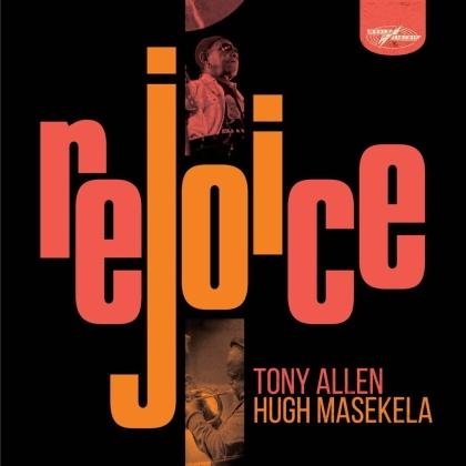 Tony Allen & Hugh Masekela - Rejoice (2021 Reissue, Special Edition, 2 LPs)