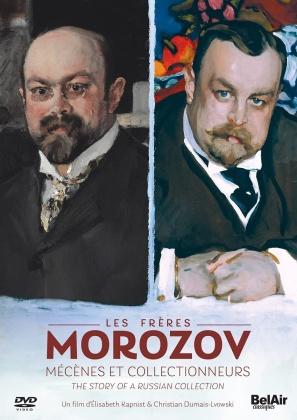 Les frères Morozov - Mécènes et collectionneurs - The story of a russian collection