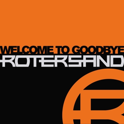 Rotersand - Welcome To Goodbye (2021 Reissue, 2 LPs)