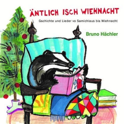 Bruno Hächler - Äntlich Isch Wiehnacht