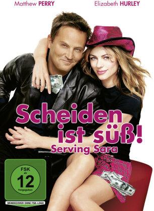 Scheiden ist süss - Serving Sara (2002)