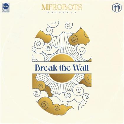 Mf Robots - Break The Wall (Digipack)