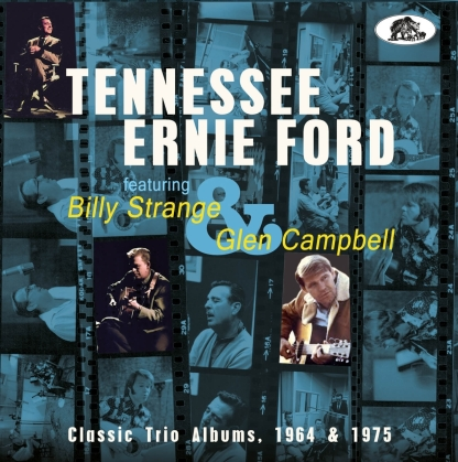 """""""Tennessee"""" Ernie Ford, Billy Strange & Glen Campbell - Classic Trio Albums, 1964 & 1975"""