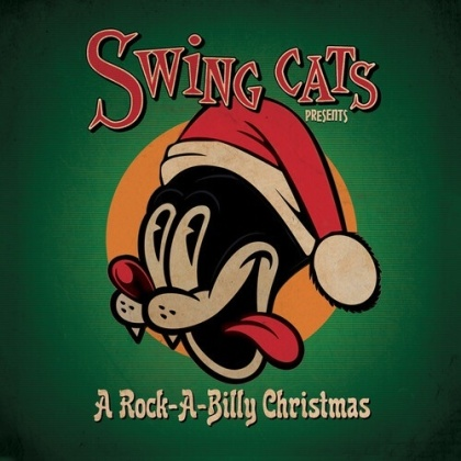 Swing Cats, Honeydippers & Gary Twinn - Swing Cats Presents A Rockabilly Christmas (Digipack)