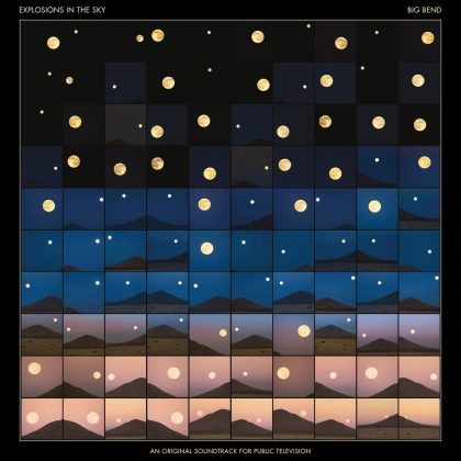 Explosions In The Sky - Big Bend - OST