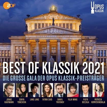 Best of Klassik 2021 - Opus Klassik - Die Grosse Gala der Opus Klassik-Preisträger (2 CDs)