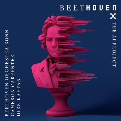 Beethoven Orchestra Bonn, Cameron Carpenter, Dirk Kaftan & Ludwig van Beethoven (1770-1827) - Beethoven X-The AI Project