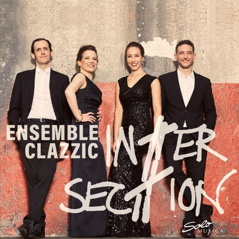 Ensemble Clazzic - Intersec#ion