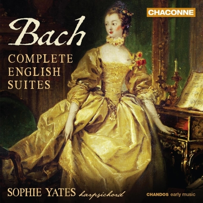 Johann Sebastian Bach (1685-1750) & Sophie Yates - Complete English Suites (2 CDs)